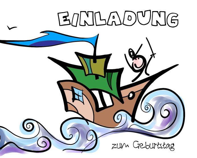 Einladung Kindergeburtstag - handgezeichnetes Piratenschiff auf hoher See mit Kapitän an Bord